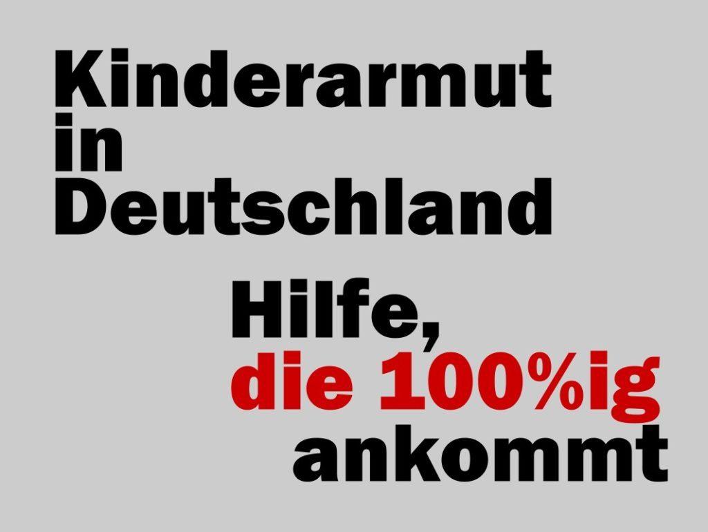 Kinderarmut in Deutschland_Hilfe die 100% ankommt
